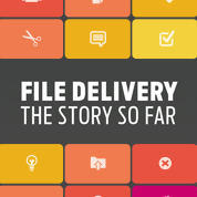 file_delivery_story_so_far_optimised_178x178